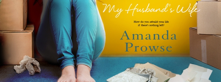 Amanda Prowse My Husbands Wife