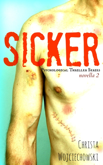 SICKER Pshychological Supsense Series Novella 2