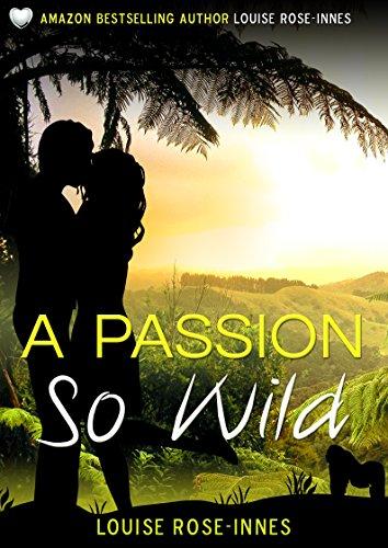 A Passion So Wild