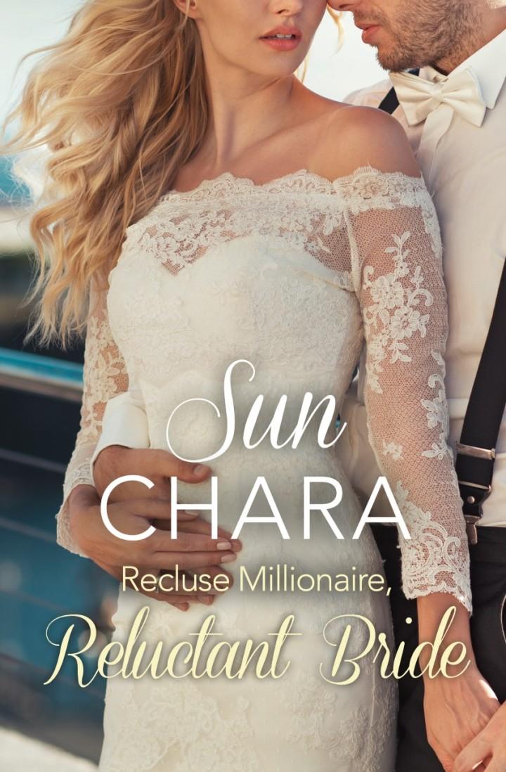 Recluse Millionaire, Reluctant Bride cover