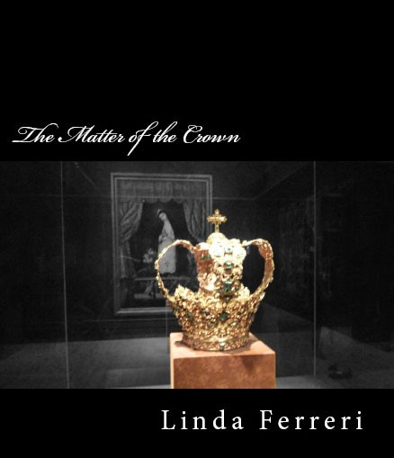 The Matter Of The Crown cover