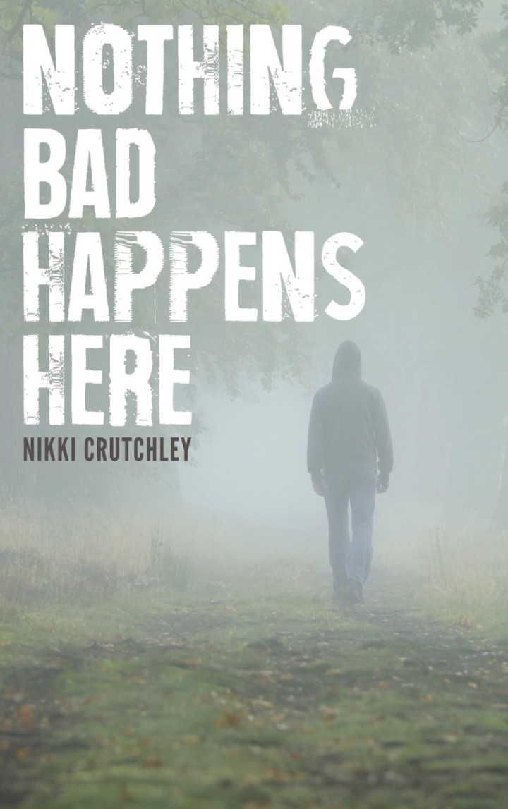 Nothing Bad Happens Here cover