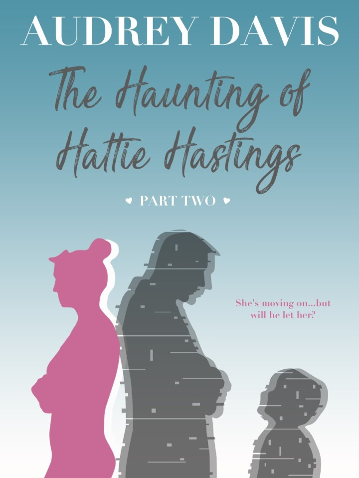 The Haunting Of Hattie Hastings Part two cover