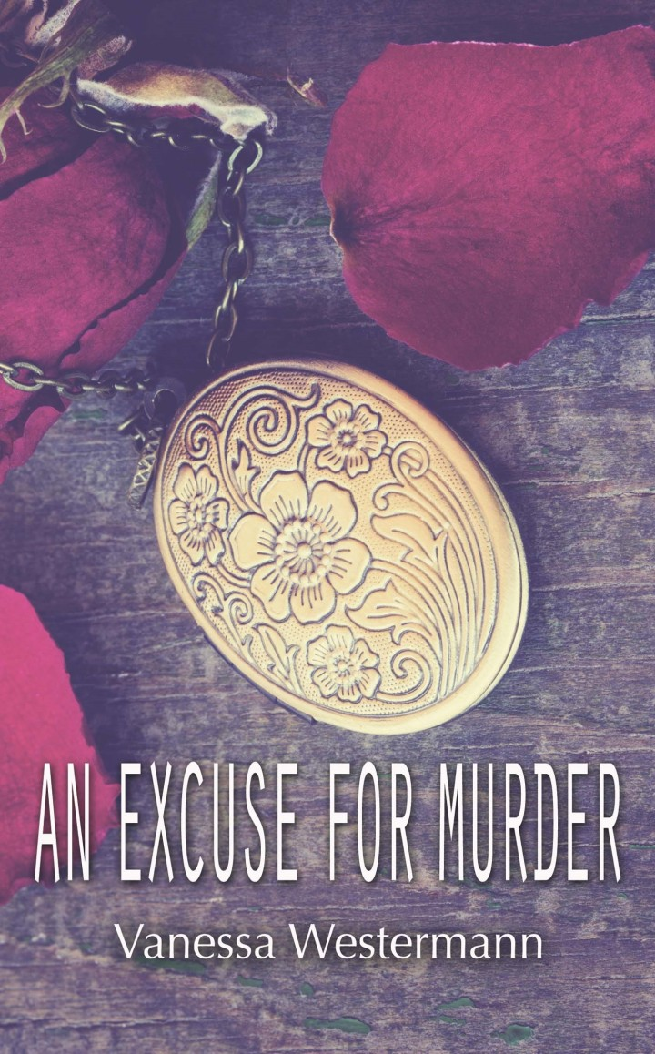 An Excuse For Murder