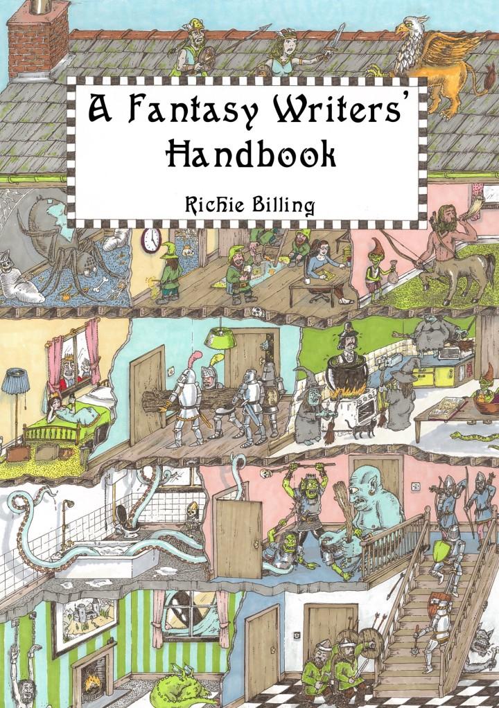 Fantasy Writers' Handbook, A - Richie Billing