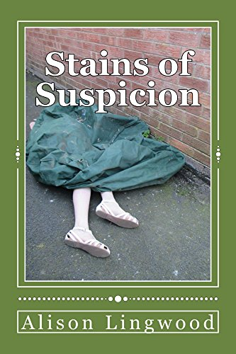 Stains of Suspicion