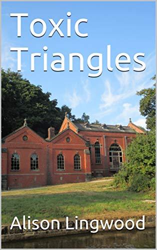 Toxic Triangles